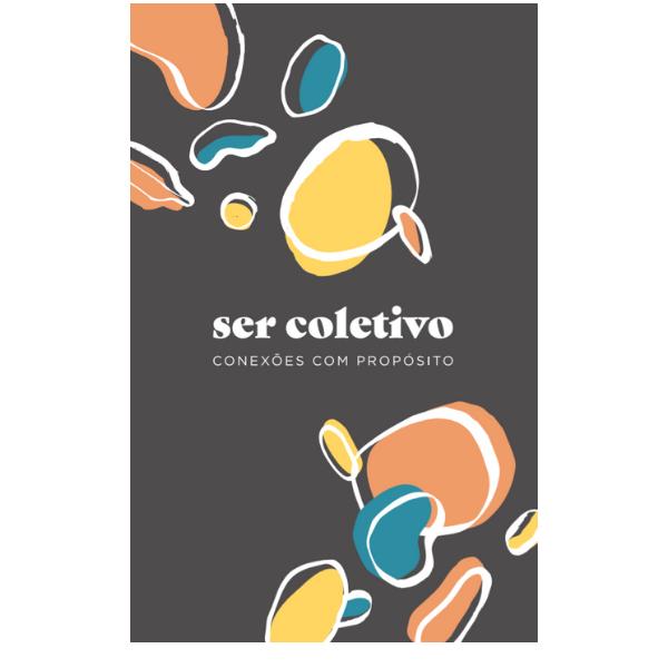 Kit Ser Coletivo – Conexões com propósito | CollabSoul